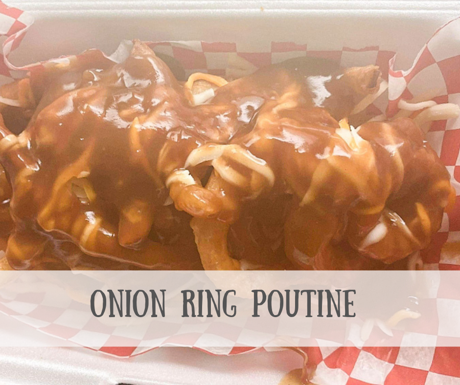 Onion Ring Poutine